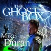 Review: The Ghost Box Audiobook